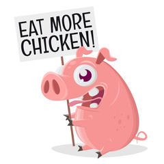 eat more chicken pig